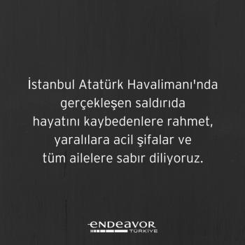 İstanbul Atatürk Havalimanı'nda gerçekleşen saldırıda hayatını kaybedenlere rahmet, yaralılara acil şifalar ve tüm ailelere sabır diliyoruz.